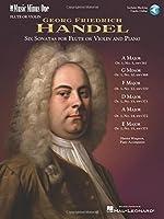 Handel: Six Sonatas HWV361, 368, 370, 371, 372, 373; Violin or Flute and Piano