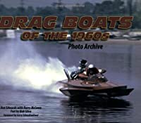 Dragboats of the 1960s Photo Archive