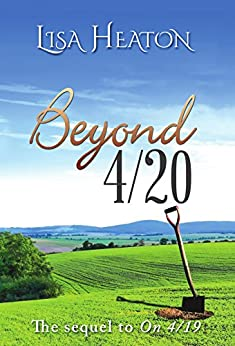 Beyond 4/20 (Sequel to On 4/19) by [Heaton, Lisa]