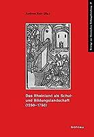 Das Rheinland Als Schul- Und Bildungslandschaft 1250-1750 (Beitrage Zur Historischen Bildungsforschung)