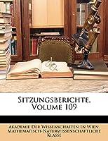 Sitzungsberichte, Volume 109