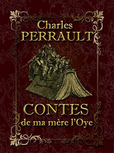 Download Contes de ma mère l'Oy (Illustré) (French Edition) B01LBGHIY2