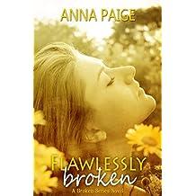 Flawlessly Broken