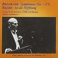 Bruckner: Symphonies Nos. 7 & 8 / Reger: An Die Hoffnung (2005-12-27)