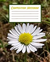 Composition Notebook: Blank Workbook With College Ruled Line Paper For Kids Teens Students - Daisies Picture