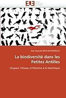 La Biodiversité Dans Les Petites Antilles (Omn.Univ.Europ.)