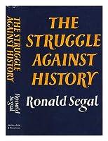 Struggle Against History