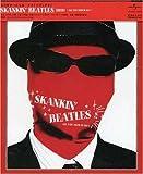 SKANKIN' BEATLES (RED) ‾All You need is SKA‾