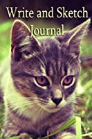 """Write and Sketch Journal: 6"""" x 9"""" Kitten Edition"""