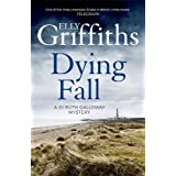 A Dying Fall: A spooky, gripping read from a bestselling author (Dr Ruth Galloway Mysteries 5)