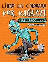Libro Da Colorare Per Ragazzi Sulle Scarpe (Italian Edition)