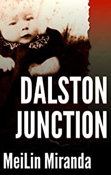 [Miranda, MeiLin]のDalston Junction: A Short Story (English Edition)