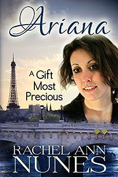 A Gift Most Precious (Ariana Book 2) by [Nunes, Rachel Ann]