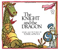 The Knight and the Dragon (Paperstar Book) by Tomie dePaola(1998-02-02)