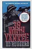 38 NORTH YANKEE