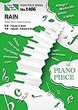 ピアノピースPP1406 RAIN / SEKAI NO OWARI  (ピアノソロ・ピアノ&ヴォーカル)~映画「メアリと魔女の花」主題歌 (PIANO PIECE SERIES)