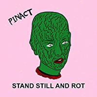 Stand Still & Rot [Analog]