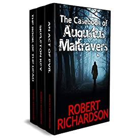 The Casebook of Augustus Maltravers: The acclaimed mystery series by [Richardson, Robert]