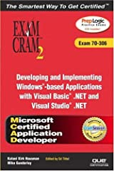 Mcad Developing and Implementing Windows-Based Applications Paperback