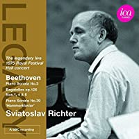 Sviatoslav Richter plays Beethoven: Piano Sonata No. 3 - Bagatelles, Op. 126, Nos. 1, 4 & 6 - Piano Sonata No. 29, 'Hammerklavier' (2012-11-13)