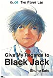 Give My Regards to Black Jack - Ep.06 The First Lie (English version)