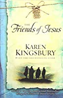 The Friends of Jesus (2) (Life-Changing Bible Story Series)