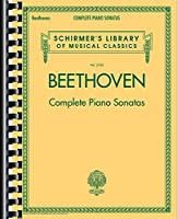 Complete Piano Sonatas (Schirmers Library of Musical C)