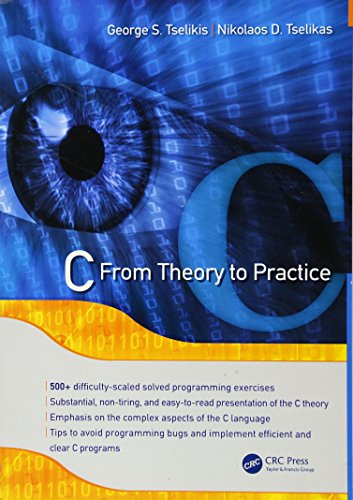Download C: From Theory to Practice 1482214504