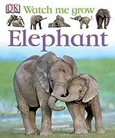 Elephant (Watch Me Grow)