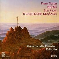 Messe / 8 Geistliche Gesange by FRANK; MAX REGER MARTIN