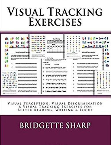 Visual Tracking Exercises: Visual Perception, Visual Discrimination & Visual Tracking Exercises for Better Reading, Writing & Focus (English Edition)