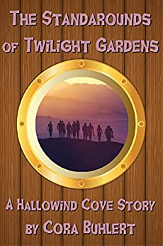 The Standarounds of Twilight Gardens (Hallowind Cove Book 5) by [Buhlert, Cora]
