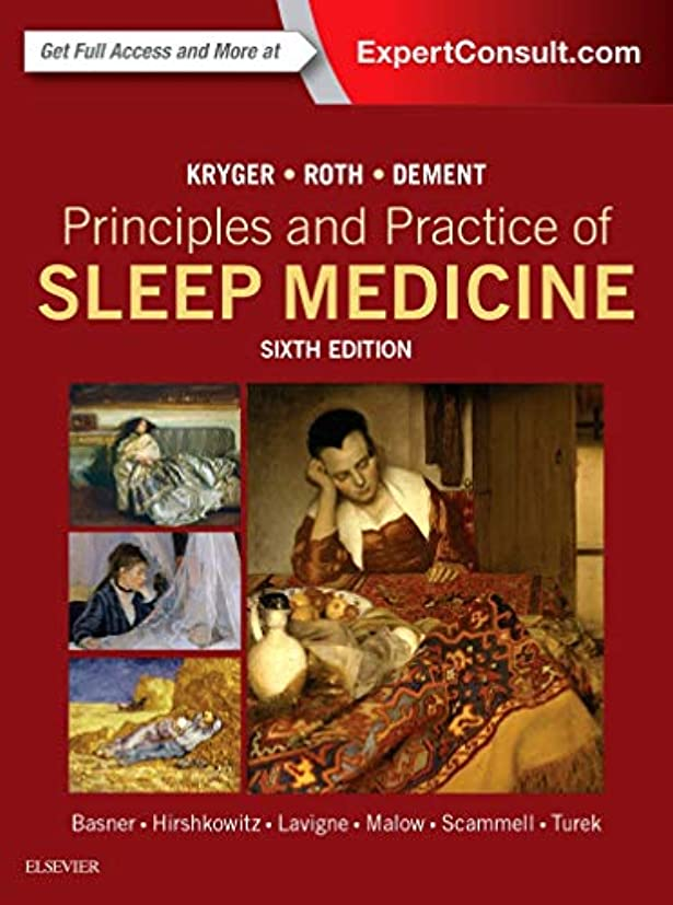 かる噂コアPrinciples and Practice of Sleep Medicine, 6e