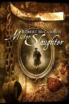 Mister Slaughter (The Matthew Corbett Series Book 3) by [McCammon, Robert]
