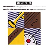 Reich: The Four Sections, Music for Mallet Instruments, Voices and Organ