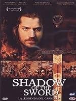 Shadow Of The Sword - La Leggenda Del Carnefice [Italian Edition]