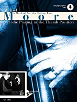 Melodic Playing in the Thumb Position: A Method for the String Bass (Advance Music)