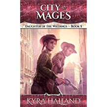 City of Mages (Daughter of the Wildings Book 5) (English Edition)