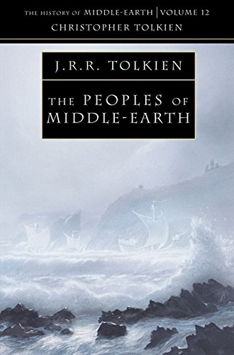 The Peoples of Middle-Earth (The History of Middle-earth Vol.12)の詳細を見る