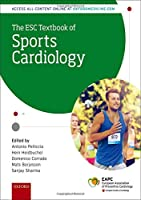 The ESC Textbook of Sports Cardiology (European Society of Cardiology)