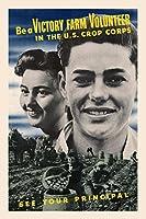 Be A VictoryファームCrop米国でのボランティア隊–ヴィンテージww2再印刷ポスター