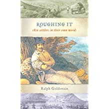 Roughing It: 1820 Settlers in Their Own Words