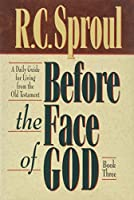 Before the Face of God: A Daily Guide for Living from the Old Testament