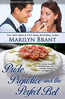 Pride, Prejudice and the Perfect Bet by [Brant, Marilyn]