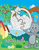 Easy Mazes For Kids: A Mazes Improve Problem Solving, Motor skills Control, and Confidence