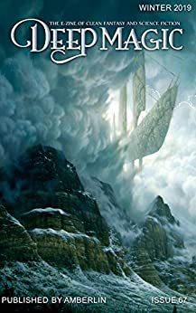 Deep Magic - Winter 2019 by [Wheeler, Jeff]