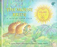 THE MOUSE BRIDE (Umbrella Books for Every Child)