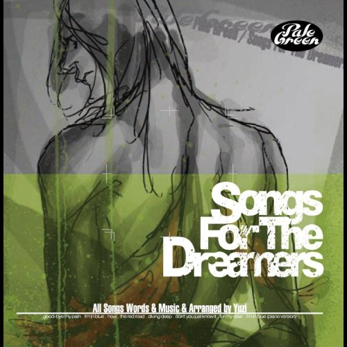 Songs For The Dreamersの詳細を見る