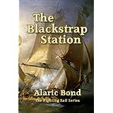 The Blackstrap Station (Fighting Sail)