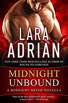 Midnight Unbound: A Midnight Breed Novella (The Midnight Breed Series) by [Adrian, Lara]